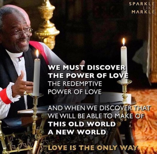 Words of Love & Marriage from The Royal Wedding Preacher Michael Curry