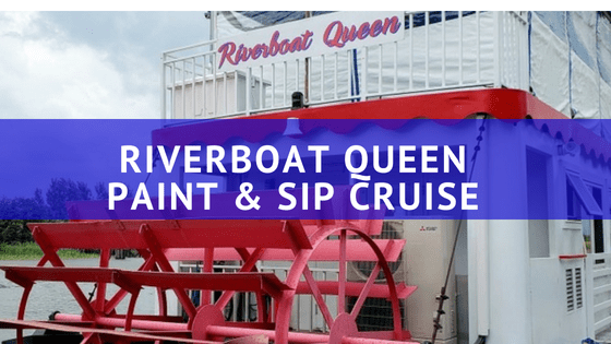 Riverboat Queen – Paint & Sip Cruise