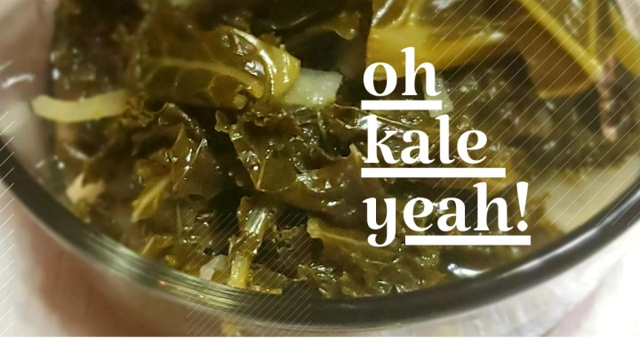 Oh Kale Yeah! A Recipe For Cooking Kale