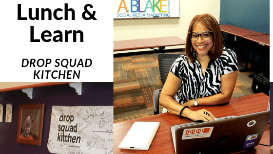 Lunch and Learn at Drop Squad Kitchen