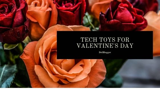 Tech Toys for Valentine's Day