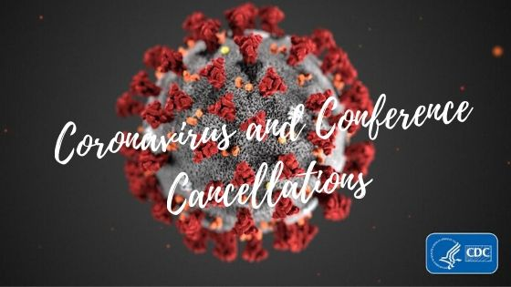 Coronavirus and Conference Cancellations