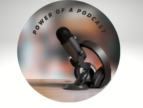 Power of a Podcast