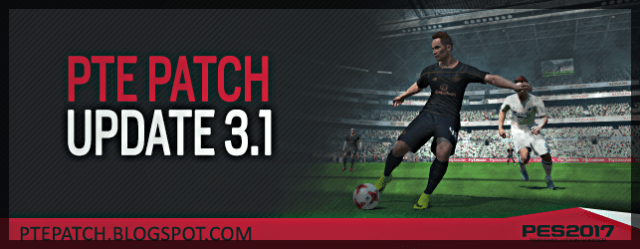 PES 2017) PTE Patch 3 1 : Download + Install - Del Choc Web
