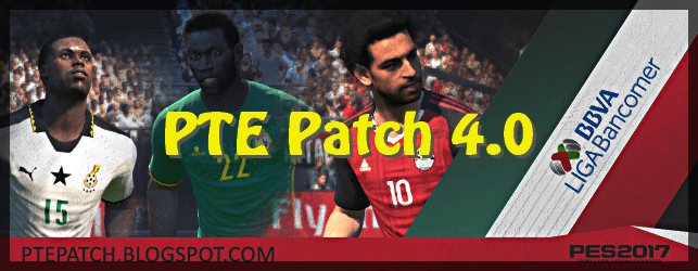 (PES 2017) PTE Patch 4.0 : Download + Install