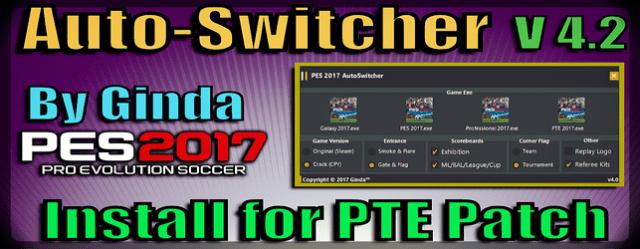 PES 2017 Auto Switcher V 4 (By Ginda)