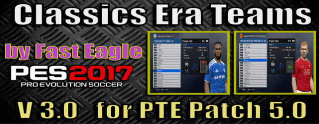 PES 2017 Classics Era Teams v 3.0 for PTE Patch 5.0 download and install on PC