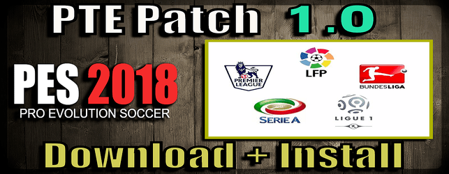 PTE Patch 1.0 for PES 2018 download and install on PC