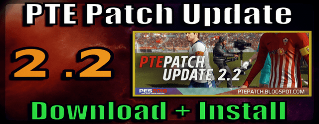 PTE Patch 2.2 Update for PES 2018 Download and install on PC