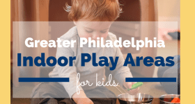 Greater Philadelphia Indoor Play Places : Delaware County, PA
