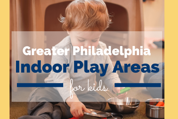 Greater Philadelphia Indoor Fun and Play Places : Delaware County, PA