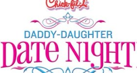Reservations for Chick-Fil-A Ridley & Springfield PA Daddy Daughter Date Night 2014 Now Open!