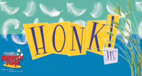 Upper Darby Summer Stage presents HONK, JR July 31st – August 2nd & a Ticket Giveaway