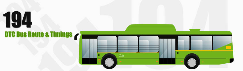 194 Delhi DTC City Bus Route and DTC Bus Route 194 Timings with Bus Stops