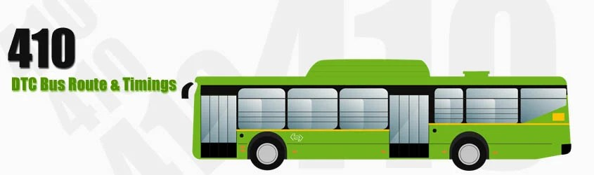 410 Delhi DTC City Bus Route and DTC Bus Route 410 Timings with Bus Stops