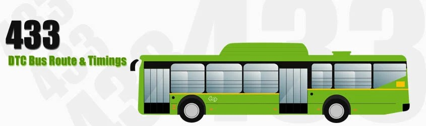 433 Delhi DTC City Bus Route and DTC Bus Route 433 Timings with Bus Stops