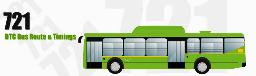 721 Delhi DTC City Bus Route and DTC Bus Route 721 Timings with Bus Stops