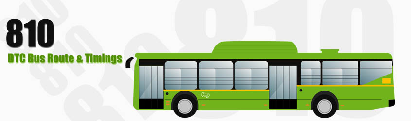 810 Delhi DTC City Bus Route and DTC Bus Route 810 Timings with Bus Stops