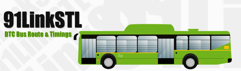 91LinkSTL Delhi DTC City Bus Route and DTC Bus Route 91LinkSTL Timings with Bus Stops