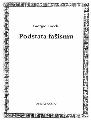 Giorgio Locchi - Podstata fašismu