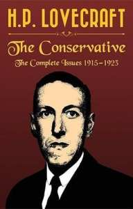 H. P. Lovecraft: The Conservative: The Complete Issues 1915-1923