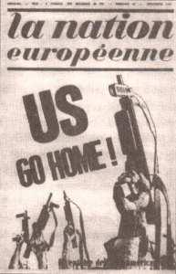 """Belgičan Jean-François Thiriart, zakladatel organizace Mladá Evropa (Jeune Europe) a časopisu Evropský národ (La Nation Européene) se s Yockeyem nikdy nesetkal a nikdy prý nečetl jeho """"Impérium"""", přesto s ním sdílel mnoho stejných názorů: činnost své skupiny, která v 60. letech minulého století nalezla stoupence snad ve všech evropských zemích vystavených amerikanizaci , zahájil vydáním """"Manifestu k evropským národům"""", který začínal heslem """"Ani Moskva, ani Washington""""!"""