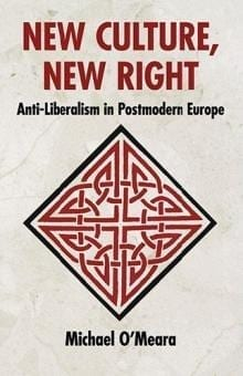 Michael O'Meara - New Culture, New Right
