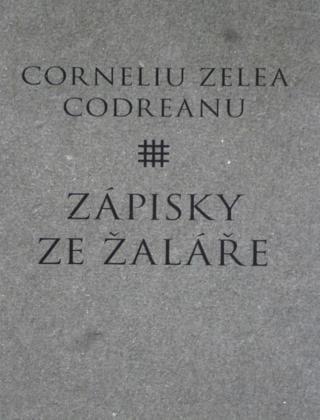 Corneliu Zelea Codreanu - Zápisky ze žaláře