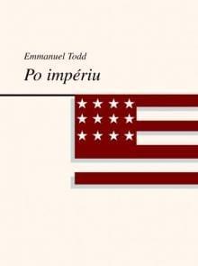 Emmanuel Todd - Po impériu