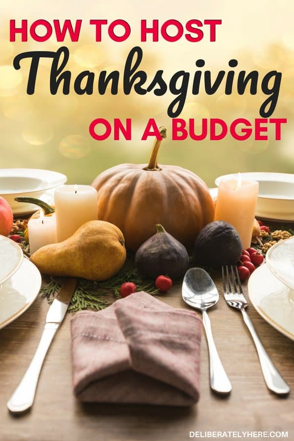 10 ways to host Thanksgiving on a budget. How to save money this Thanksgiving. Meal plan for Thanksgiving dinner and save money on groceries this holiday season. How to save money this Thanksgiving with smart personal finance tips. Save money on Thanksgiving dinner meals and Thanksgiving decorations to help host Thanksgiving on a budget.