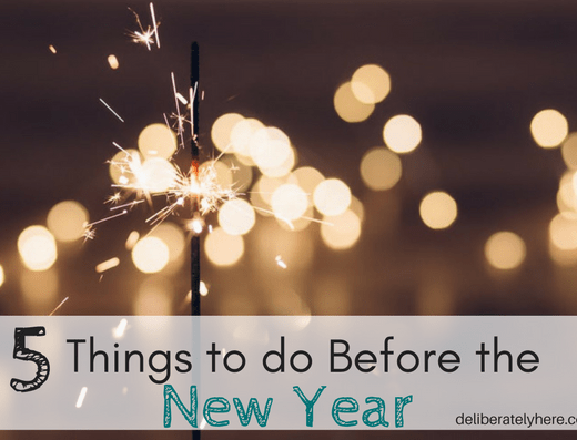 5 Things to do Before the New Year
