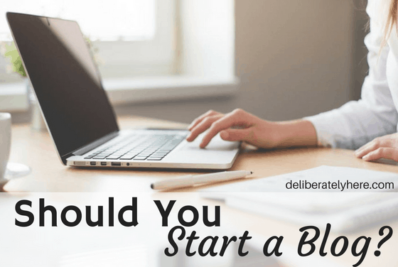 Should You Start a Blog?