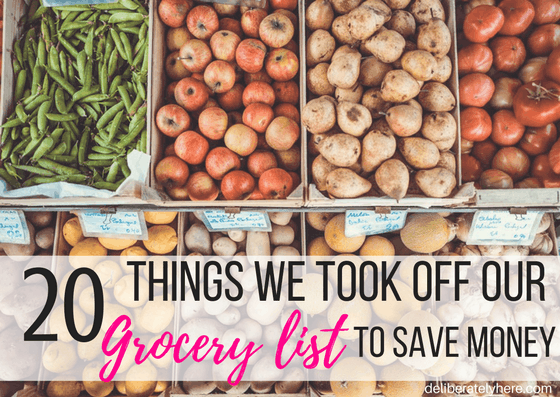 20 Things We Took Off Our Grocery List To Save Money