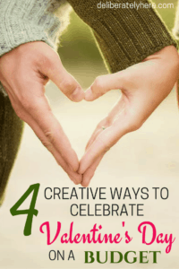 4 Creative Ways to Celebrate Valentine's Day on a Budget