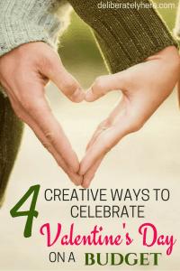 4 Creative Ways to Celebrate Valentine's Day on a Budget