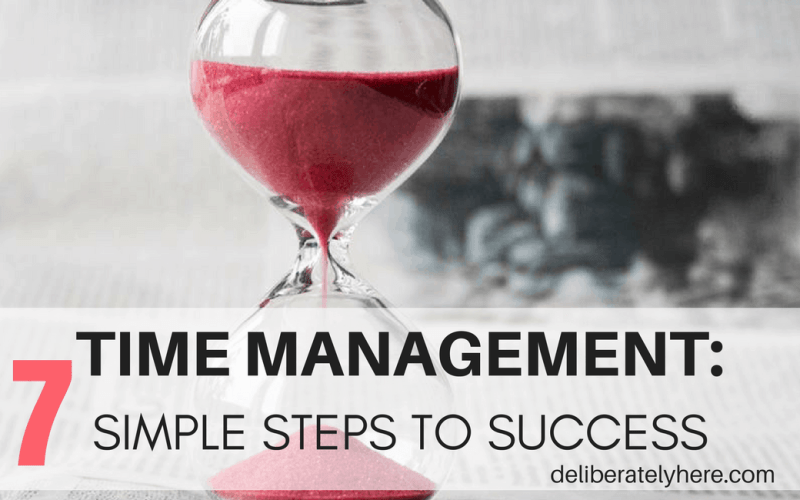 How to Properly Manage Your Time: Time Management