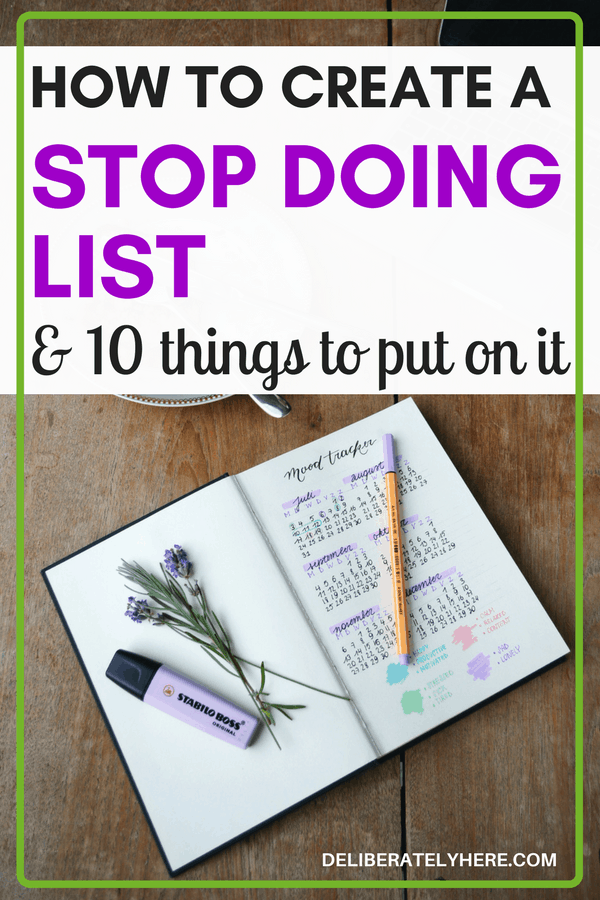 How to create a stop doing list & 10 things to put on it. Take these 10 things off of your to do list. I love the idea of this! Make more time for the important things in my day!