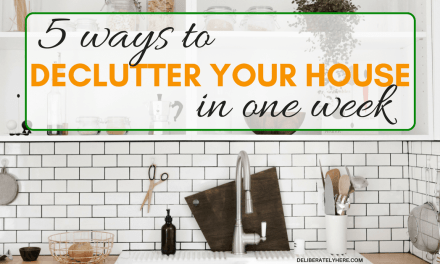 5 Ways to Declutter Your House in One Week