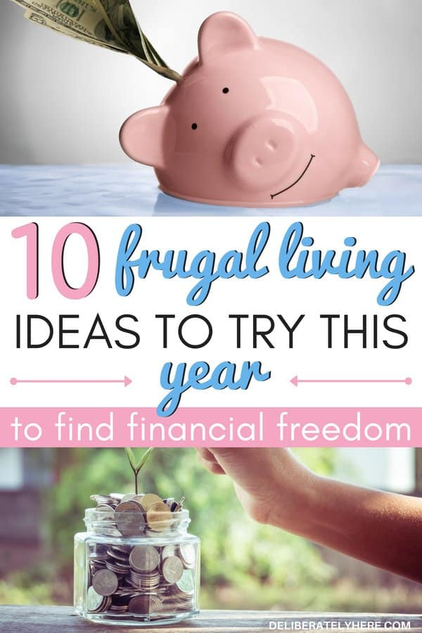 10 frugal living ideas to try this year to find financial freedom. The best frugal living tips for you to do this year to help you save money. Save money every month and year with these smart money choices. I am so excited to start saving money every month with these smart frugal living tips! They all look so interesting and simple to do!