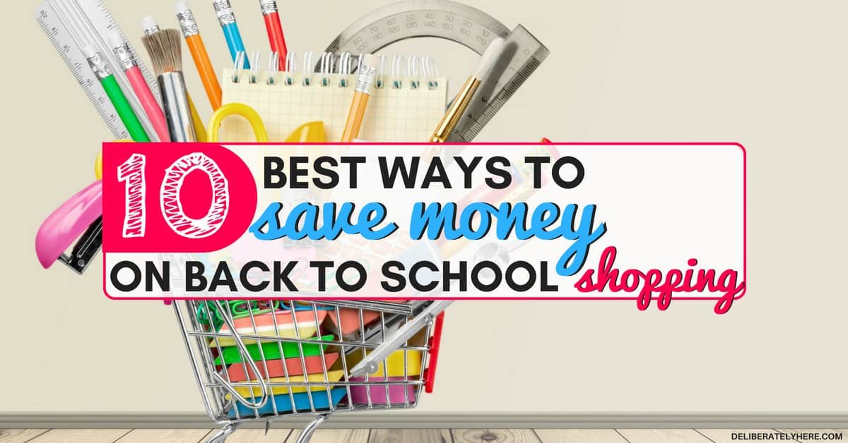 10 Ways to Save Money on Back to School Shopping