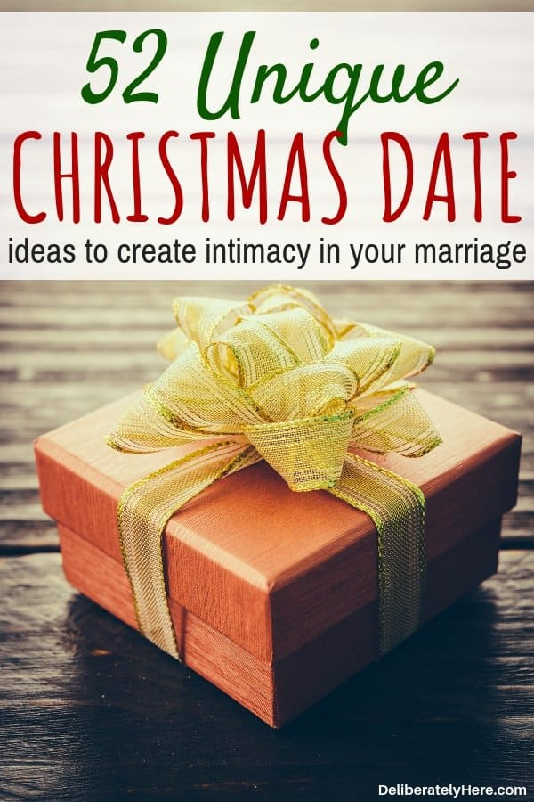 52 Christmas Date Ideas for couples to grow closer this season. Winter date ideas for couples to celebrate your marriage. Unique winter date ideas to do this year, fun winter and Christmas date ideas to do with your spouse.