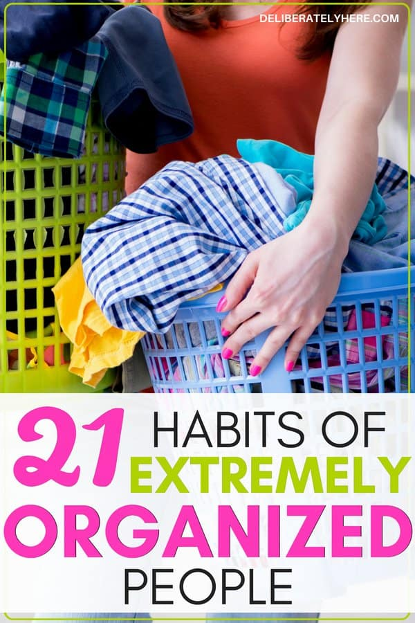 21 habits of extremely organized people. Everyday organization habits to help you create an organized home. Organize small spaces with these handy organization ideas for the home. Organization for beginners- how to create a simple home. Get rid of clutter with these clutter organization tips. Cleaning hacks to help you find organization hacks. Use these secrets of highly organized people to become an organized person and get rid of the mess.