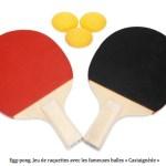 Deux raquettes de Egg-Pong