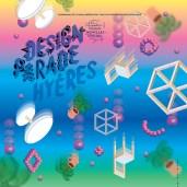 Design Parade 2017 à la Villa Noailles (Hères et Toulon)