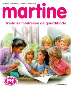 Martine traite sa maîtresse de gourdiflote