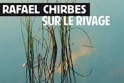Rafael Chirbes, la belle écriture