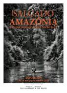 """Sebastião Salgado, """"Salgado Amazônia"""" exposition la Philharmonie de Paris, 2021"""
