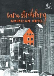 American Hotel de Sara Stridsberg