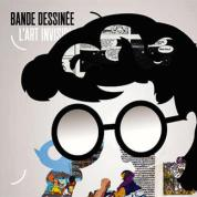 Bande dessinée : l'art invisible, Musée de l'Imprimerie et de la Communication graphique, Lyon