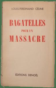 Louis-Ferdinand Céline, Bagatelles pour un massacre, Denoël et Steele, 1937